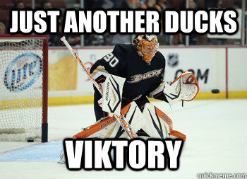 just another ducks Viktory
