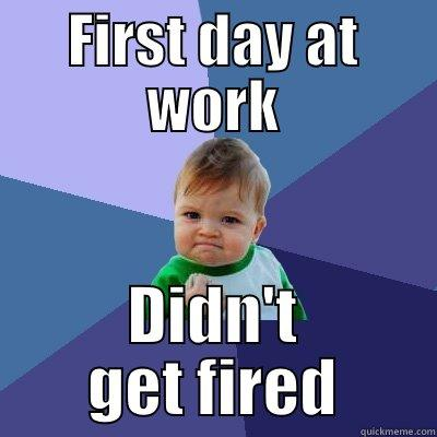 first day at work
