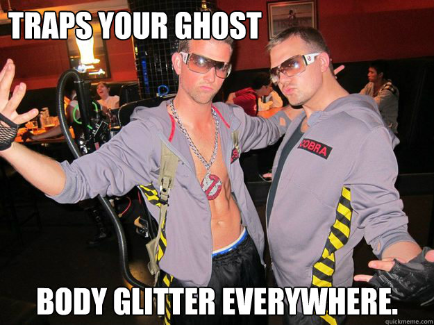 Traps your ghost body glitter everywhere.