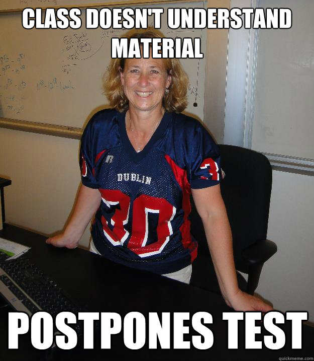 class doesn't understand material postpones test