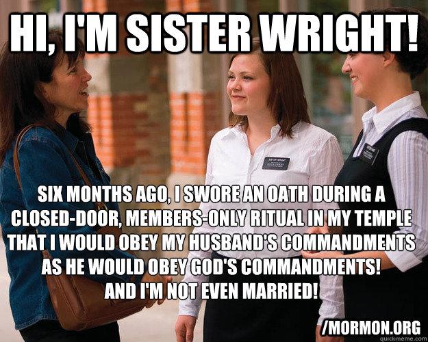Hi, I'm Sister Wright! Six months ago, I swore an oath ...