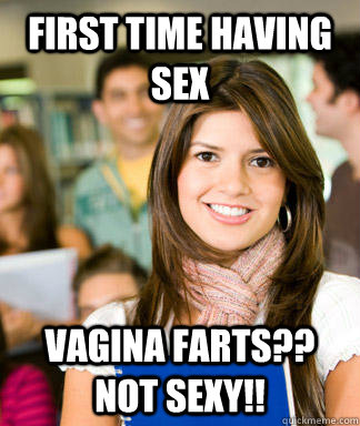 FIRST TIME HAVING SEX VAGINA FARTS?? NOT SEXY!!  Sheltered College Freshman