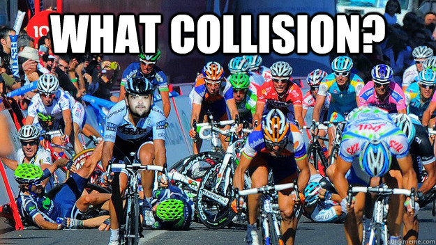 what collision?  - what collision?   What Collision