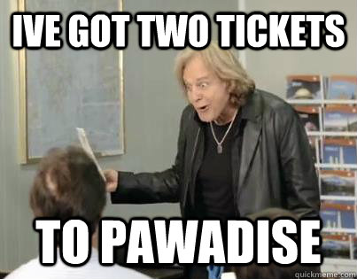 Ive Got Two Tickets to Pawadise - Ive Got Two Tickets to Pawadise  Goofy Eddie Money