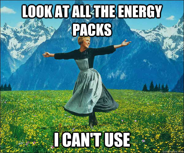 look at all the energy packs i can't use - look at all the energy packs i can't use  Sound of Music