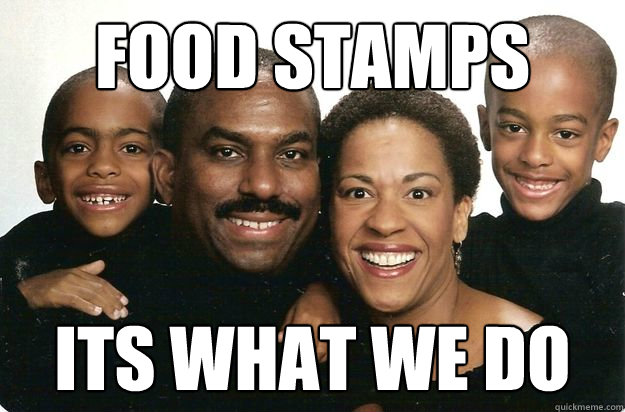 food stamps its what we do