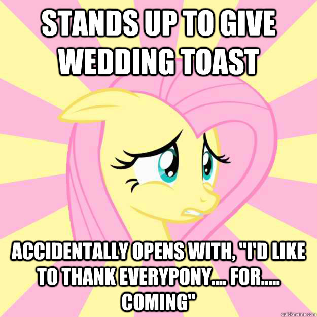 stands up to give wedding toast accidentally opens with,