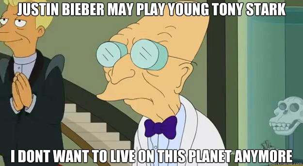 Justin Bieber may play young tony stark  I dont want to live on this planet anymore