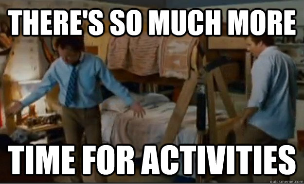There's so much more  Time for activities - There's so much more  Time for activities  Stepbrothers Activities
