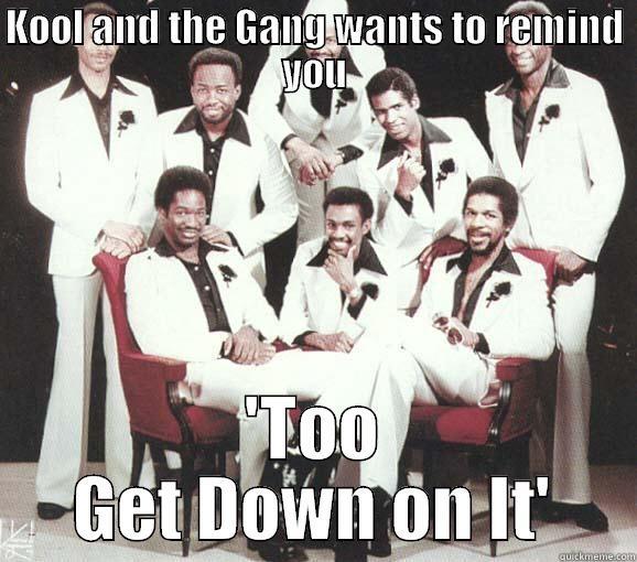 0691135068c24ab045ffb252202d22d543167734820ba812c622da899762a88b get down on it quickmeme,Get Down Funny Meme