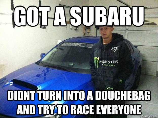 Hi I Drive A Subaru And I M A Faggot Subaru Quickmeme