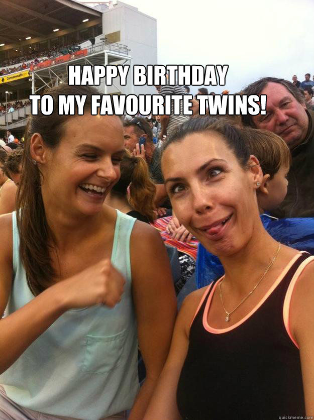 happy birthday to my favourite twins  - misc