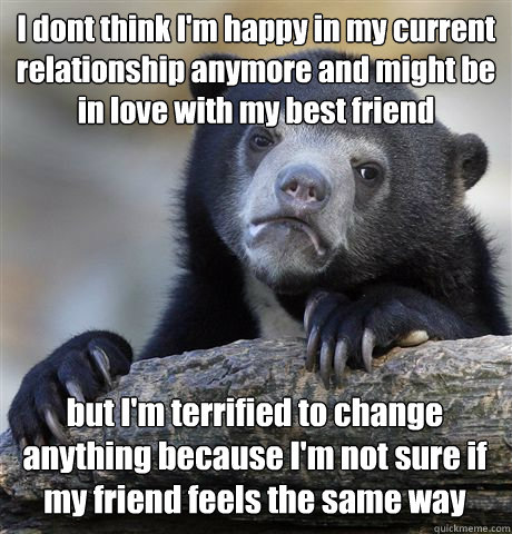 dont think im happy in my relationship anymore
