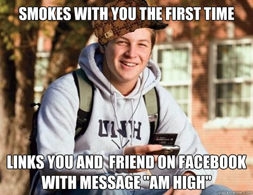 Smokes with you the first Time Links you and  Friend on Facebook with Message
