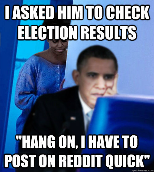 I asked him to check election results