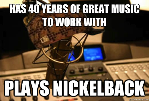 has 40 years of great music to work with plays nickelback