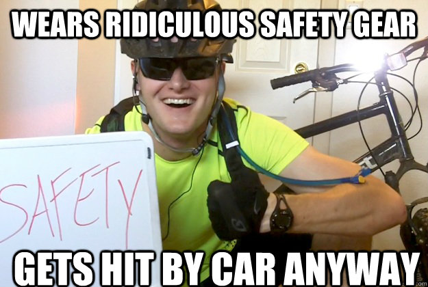 Wears Ridiculous Safety Gear Gets Hit by Car anyway - Wears Ridiculous Safety Gear Gets Hit by Car anyway  Safety Spencer
