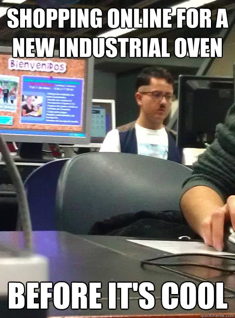 Shopping online for a new industrial oven before it's cool - Shopping online for a new industrial oven before it's cool  HIPSTER HITLER