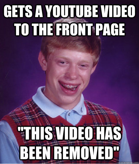 Gets a youtube video to the front page