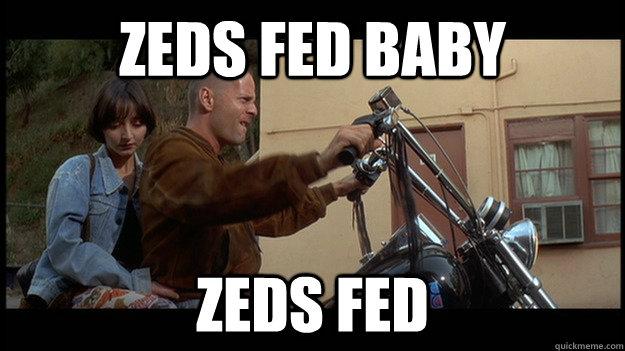 ZEDS FED BABY ZEDS FED - ZEDS FED BABY ZEDS FED  Misc