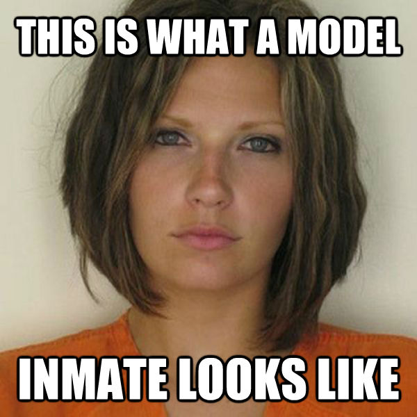 THIS IS WHAT A MODEL INMATE LOOKS LIKE - THIS IS WHAT A MODEL INMATE LOOKS LIKE  Attractive Convict
