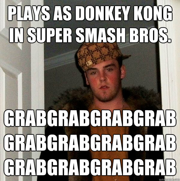 Plays As Donkey Kong In Super Smash Bros.  Grabgrabgrabgrabgrabgrabgrabgrabgrabgrabgrabgrab  Funny Missing Person Poster