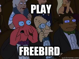PLAY Freebird - PLAY Freebird  Bad Zoidberg