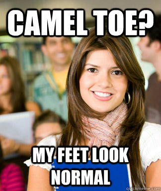 camel toe? my feet look normal  Sheltered College Freshman