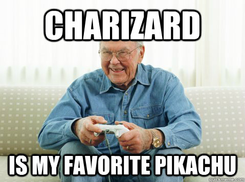 Charizard is my favorite pikachu