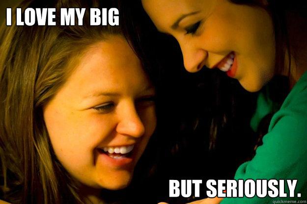 Love My Wife Meme Funny : I love my big but seriously katies meme quickmeme