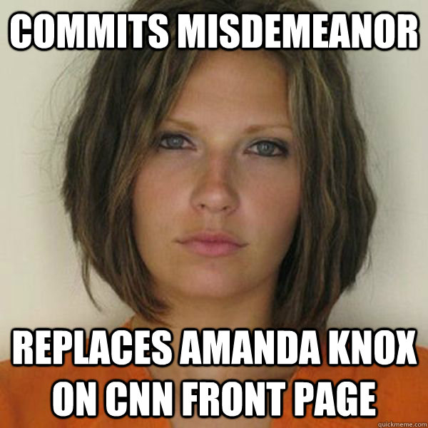 Commits misdemeanor replaces amanda knox on cnn front page - Commits misdemeanor replaces amanda knox on cnn front page  Attractive Convict