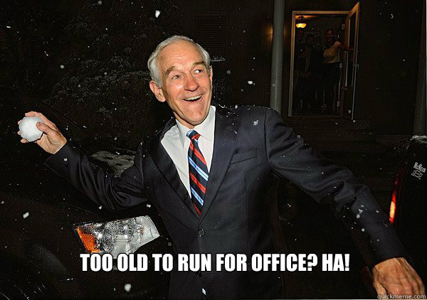too old to run for office? ha!