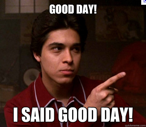 Good DAY! I SAID good day! Caption 3 goes here - Good DAY! I SAID good day! Caption 3 goes here  good day fez