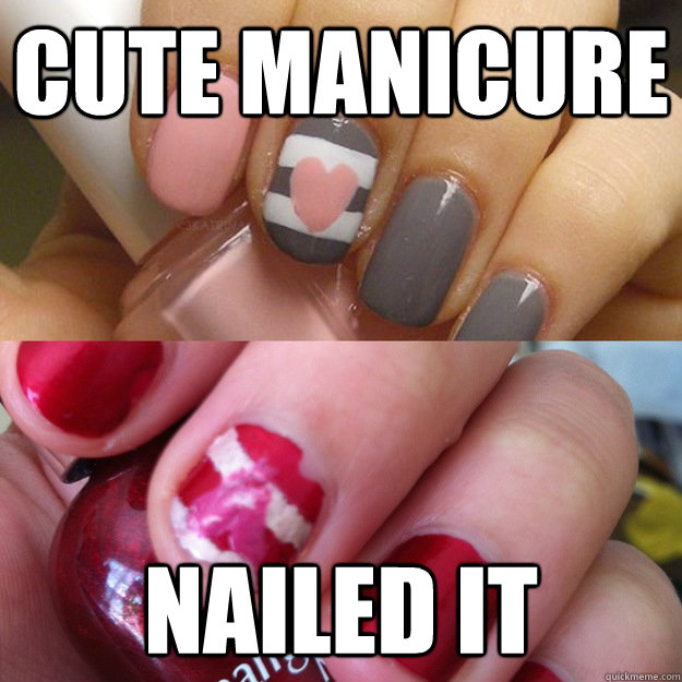 CUTE MANICURE NAILED IT