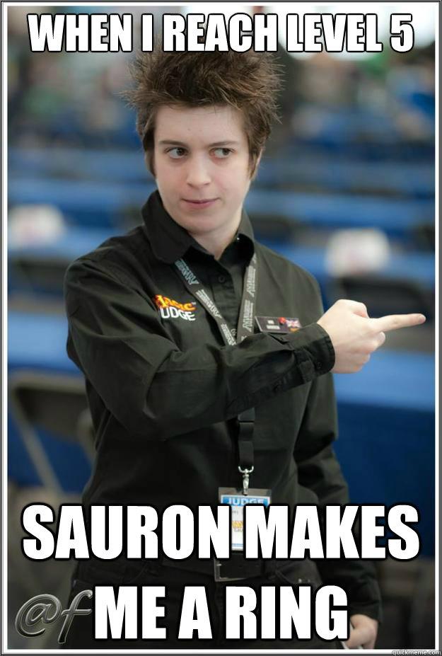 when i reach level 5 sauron makes me a ring