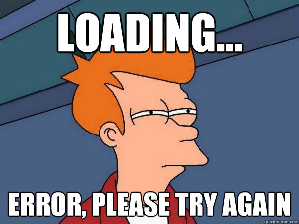 Loading... Error, please try again - Loading... Error, please try again  Futurama Fry