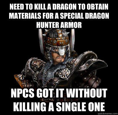 Need to kill a dragon to obtain materials for a special Dragon Hunter armor NPCs got it without killing a single one  Gothic - game