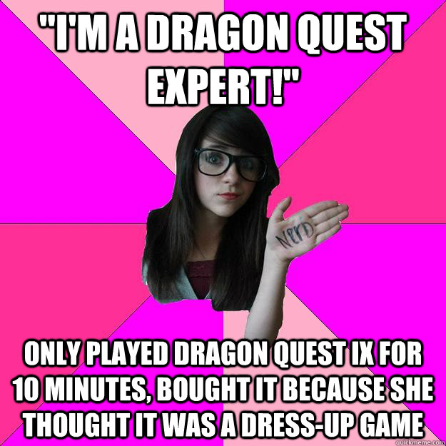 dragon quest expert!quot; Only played dragon quest IX for 10