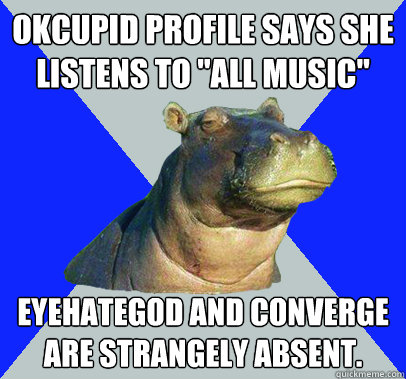 Okcupid profile says she listens to