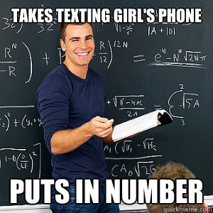 takes texting girl's phone puts in number