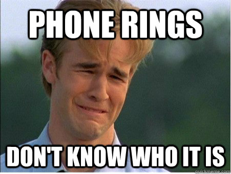 Phone Rings Don't know who it is - Phone Rings Don't know who it is  1990s Problems
