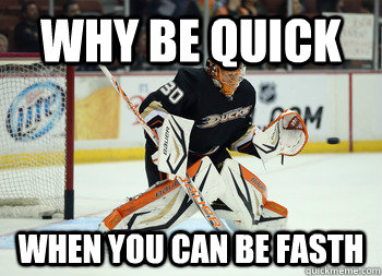 Why Be Quick When you can be Fasth