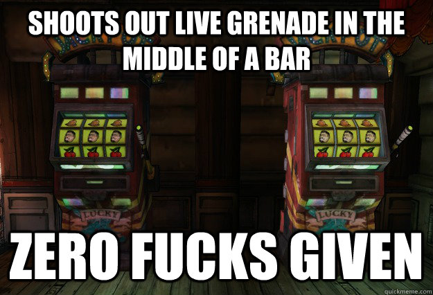 Shoots out live grenade in the middle of a bar ZERO FUCKS GIVEN - Shoots out live grenade in the middle of a bar ZERO FUCKS GIVEN  Misc