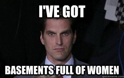 i've got basements full of women - i've got basements full of women  Menacing Josh Romney
