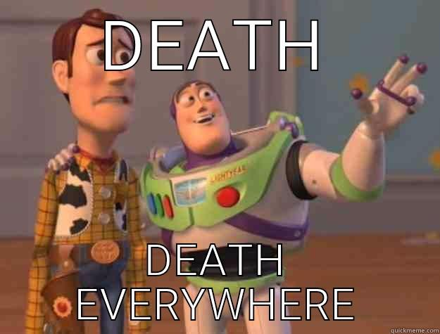 DEATH DEATH EVERYWHERE Toy Story