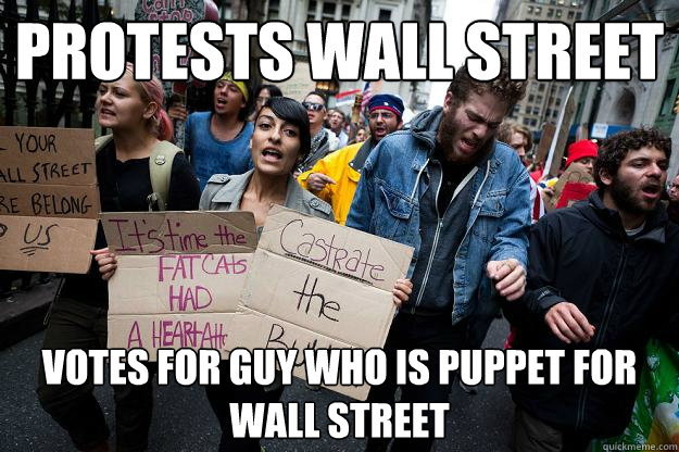 protests wall street votes for guy who is puppet for wall street
