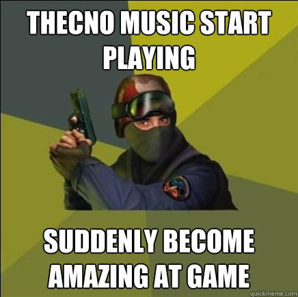 thecno music start playing suddenly become amazing at game