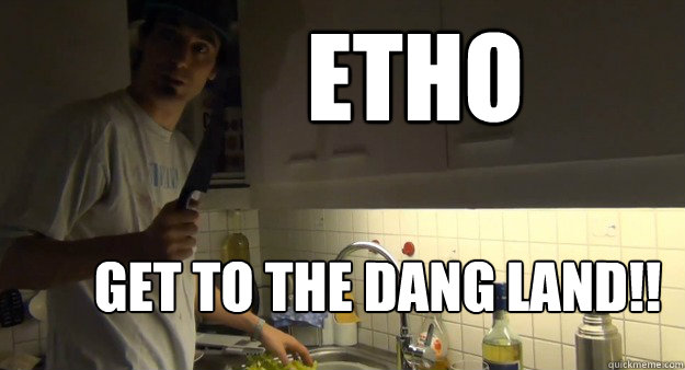 Etho Get to the dang land!! - Etho Get to the dang land!!  Misc