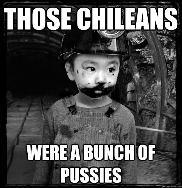 Those Chileans  Were a bunch of pussies - Those Chileans  Were a bunch of pussies  Misc