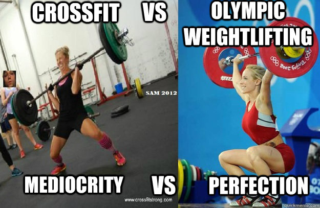 Crossfit Vs Olympic weightlifting  mediocrity  vs Perfection - Crossfit Vs Olympic weightlifting  mediocrity  vs Perfection  Misc